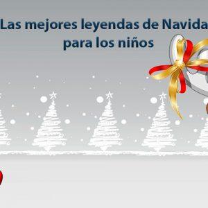 Las mejores leyendas de Navidad para los niños