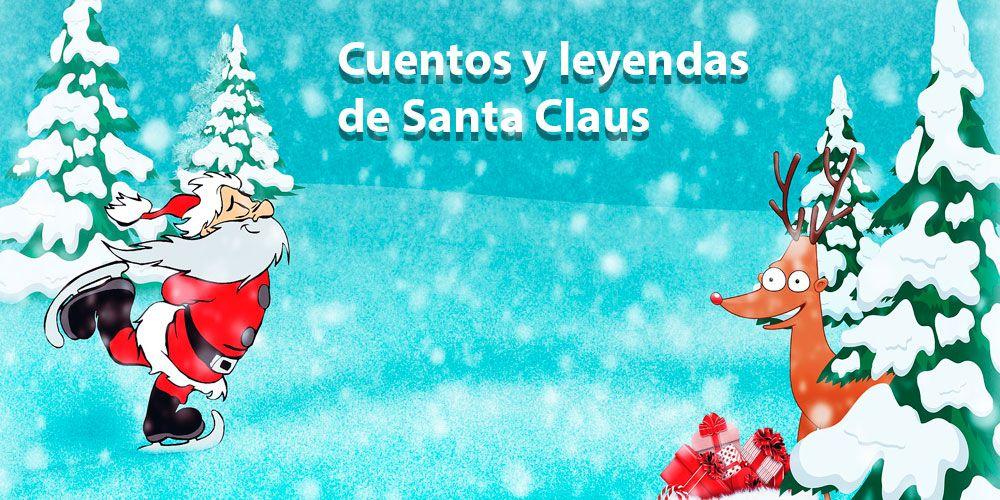 Cuentos y leyendas de Santa Claus para Navidad