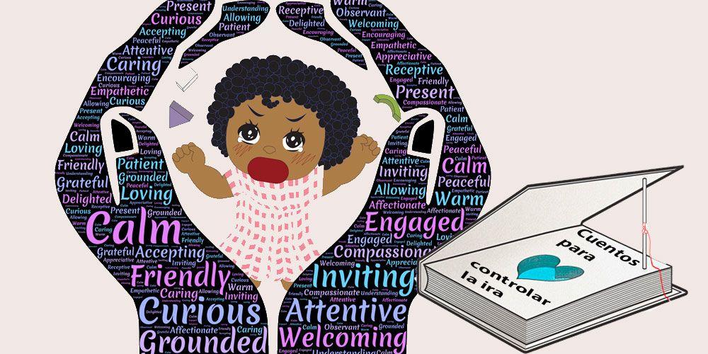Cuentos para controlar la ira, pata niños, adolescentes y adultos