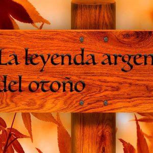 La leyenda argentina del otoño o de Kanshout