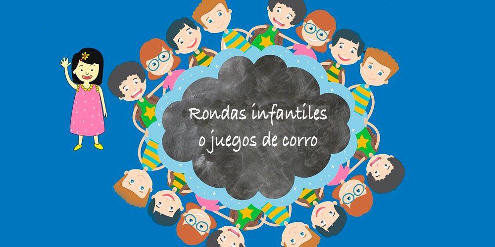 Juegos de corro para niños o rondas infantiles